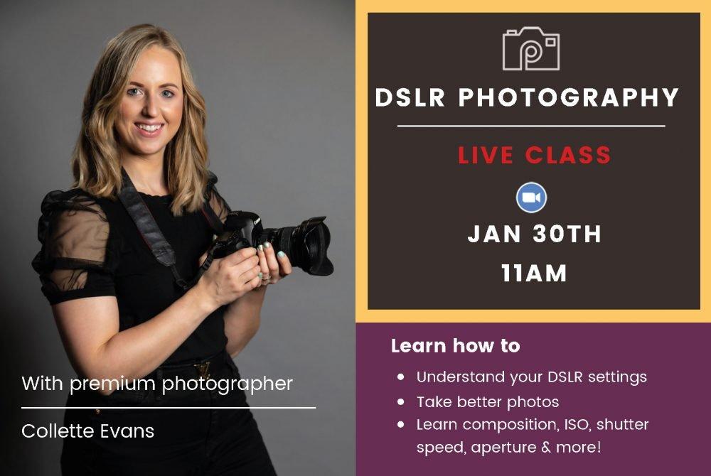DSLR Photography Live Class